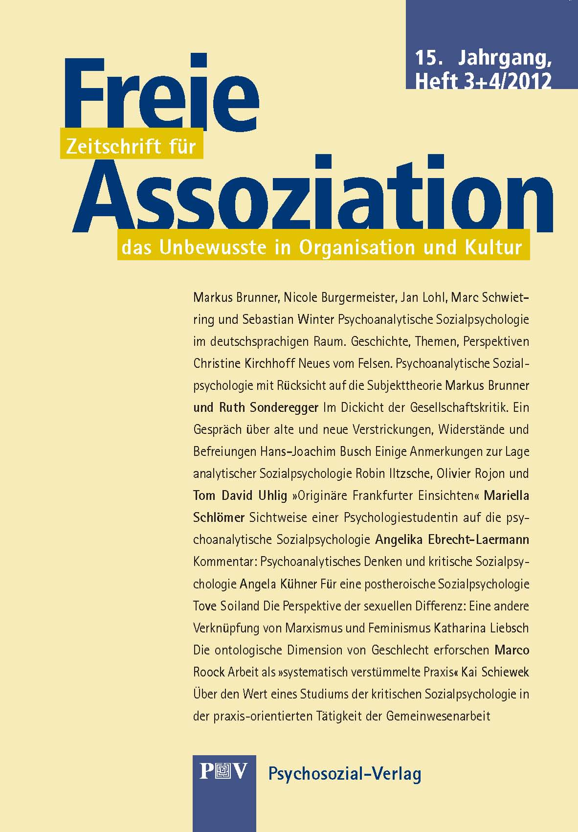 Zur Geschichte Psychoanalytischer Sozialpsychologie  U2013 Arbeitsgemeinschaft Politische Psychologie